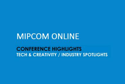 أبرز نقاط Mipcom: التكنولوجيا والإبداع / أضواء الصناعة